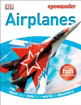 Airplanes (Hardcover): Dk Publishing