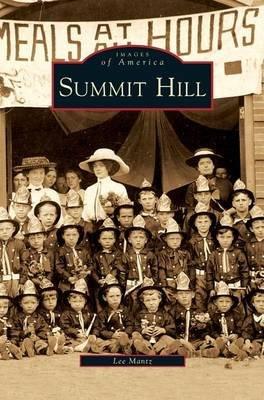 Summit Hill (Hardcover): Lee Mantz