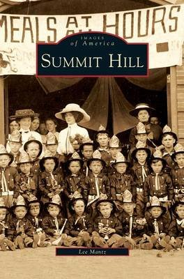 Summit Hill (Hardcover): Lee Mantz