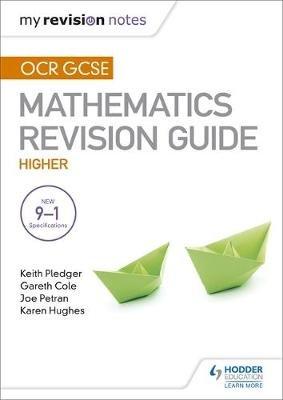 OCR GCSE Maths Higher: Mastering Mathematics Revision Guide (Paperback): Keith Pledger, Joe Petran, Gareth Cole