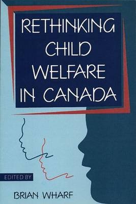 Rethinking Child Welfare in Canada (Paperback):
