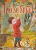 Two So Small (Hardcover): Hazel J Hutchins Hutchins