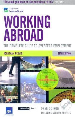 Working Abroad - The Complete Guide to Overseas Employment (Paperback, 28th Revised edition): Jonathan Reuvid