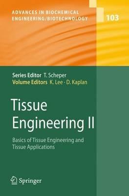 Tissue Engineering II - Basics of Tissue Engineering and Tissue Applications (Paperback, Softcover reprint of hardcover 1st ed....