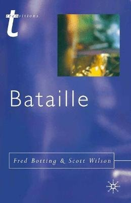 Bataille (Paperback): Fred Botting, Scott Wilson