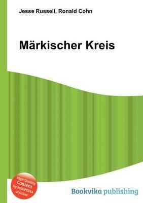 Markischer Kreis (Paperback): Jesse Russell, Ronald Cohn
