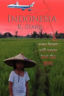 Indonesia (Paperback): K. Starr