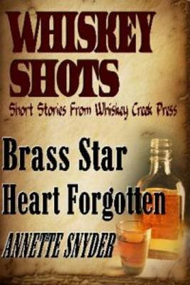 Whiskey Shots (Electronic book text): Annette Snyder