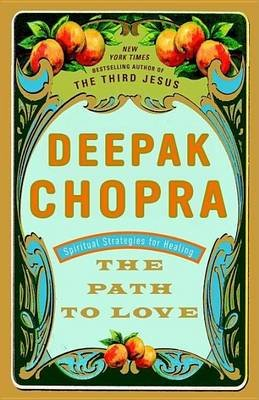 Path to Love (Electronic book text): Deepak Chopra