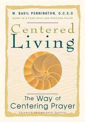 Centered Living - The Way of Centering Prayer (Electronic book text):