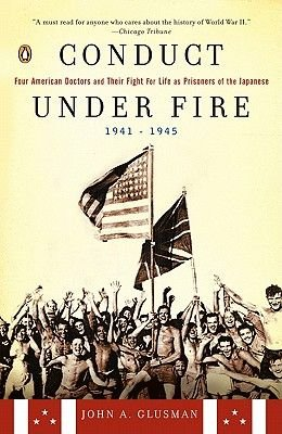 Conduct Under Fire (Electronic book text): John Glusman