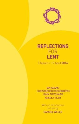 Reflections for Lent 2014 (Electronic book text): Ian Adams