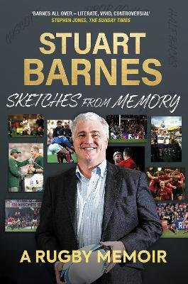 Sketches From Memory - A Rugby Memoir (Hardcover): Stuart Barnes