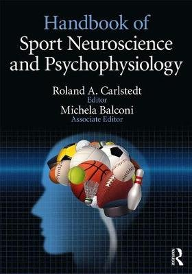 Handbook of Sport Neuroscience and Psychophysiology (Electronic book text): Roland Carlstedt