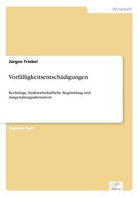 Vorfalligkeitsentschadigungen (German, Paperback): Jurgen Triebel