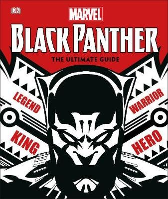 Marvel Black Panther: The Ultimate Guide (Hardcover): Stephen Wiacek