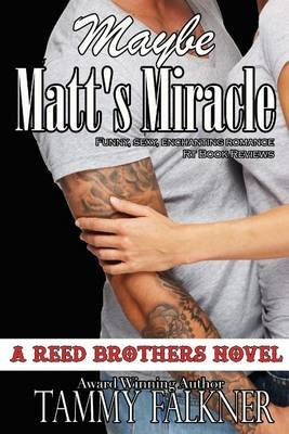 Maybe Matt's Miracle (Paperback): Tammy Falkner