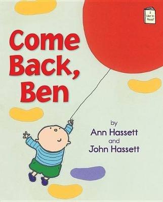 Come Back, Ben (Paperback): Ann Hassett, John Hassett