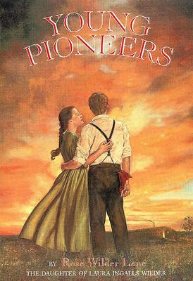 Young Pioneers (Hardcover): Rose Wilder Lane