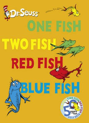 One Fish, Two Fish, Red Fish, Blue Fish (Hardcover, 50th Anniversary edition): Dr. Seuss