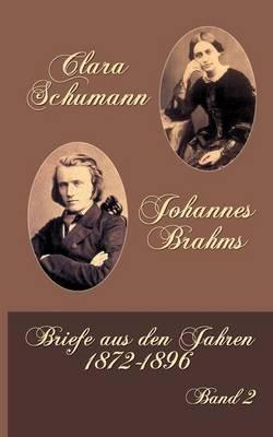 Clara Schumann Johannes Brahms (German, Paperback): Berthold Litzmann