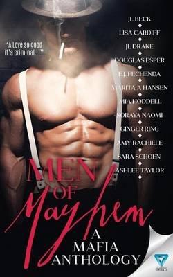 Men of Mayhem (Paperback): Amy Rachiele, Mia Hoddell, Sara Schoen