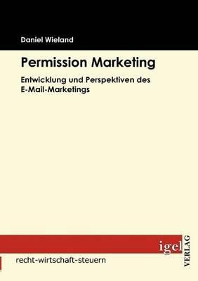 Permission Marketing (German, Paperback): Daniel Wieland