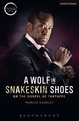 A Wolf in Snakeskin Shoes (Electronic book text): Marcus Gardley