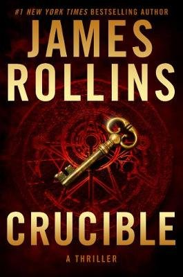 Crucible (Paperback): James Rollins