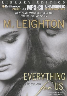 Everything for Us (MP3 format, CD, Library): M. Leighton