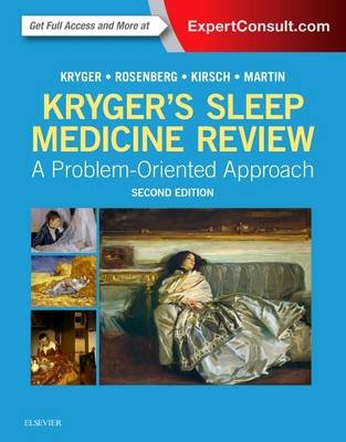 Kryger's Sleep Medicine Review - A Problem-Oriented Approach (Paperback, 2 Revised Edition): Meir H. Kryger, Russell...