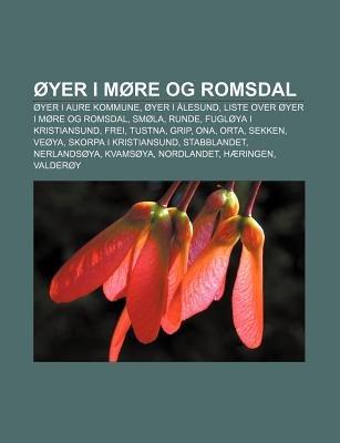 Oyer I More Og Romsdal - Oyer I Aure Kommune, Oyer I Alesund, Liste Over Oyer I More Og Romsdal, Smola, Runde, Fugloya I...