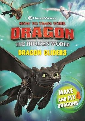 How To Train Your Dragon - The Hidden World: Dragon Gliders (Paperback): Dreamworks Animation