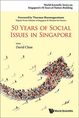 50 Years of Social Issues in Singapore (Hardcover): David Chan, Mui Teng Yap