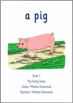 A Pig (Paperback): Marlene Greenwood