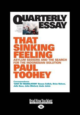 Qe53: That Sinking Feeling - Asylum Seekers and the Search for the Indonesian Solution (Large print, Paperback, [Large Print]):...
