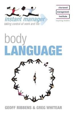 Body Language (Paperback, New): Geoff Ribbens, Greg Whitear, Richard Thompson