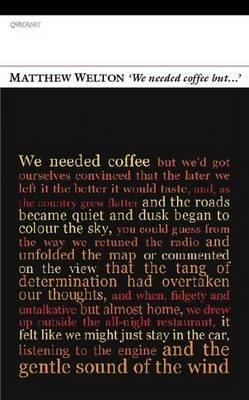 'We Needed Coffee but...' (Paperback): Matthew Welton