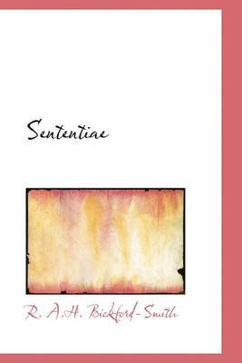 Sententiae (Latin, Hardcover): R. A. H. Bickford-Smith
