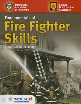 Fundamentals Of Fire Fighter Skills (Hardcover, 3rd Revised edition): Iafc