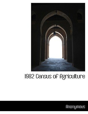 1982 Census of Agriculture (Large print, Paperback, Large type / large print edition): Anonymous