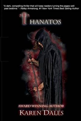 Thanatos - Book Three of the Chosen Chronicles (Paperback): Karen Dales