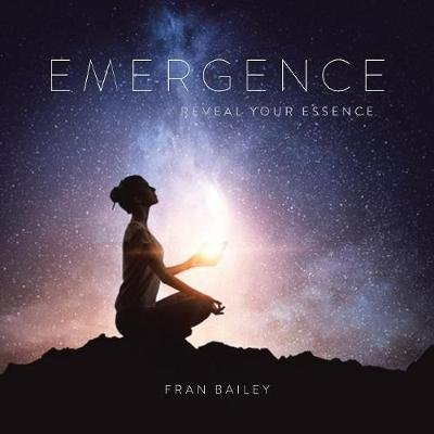 Emergence (Paperback): Fran Bailey