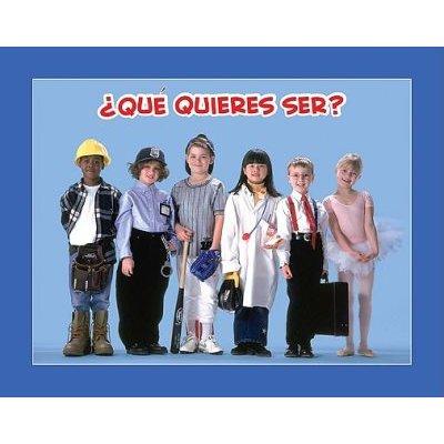 Que Quieres Ser? (Spanish, Paperback): Amy White