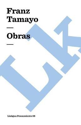 Obras (Spanish, Paperback): Franz Tamayo