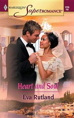 Heart and Soul (Electronic book text): Eva Rutland