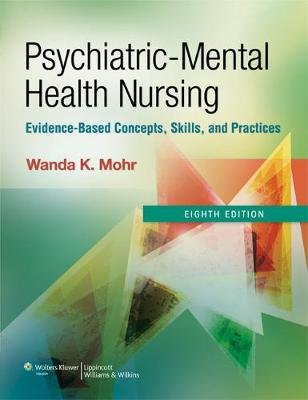 Psychiatric-Mental Health Nursing with Access Code - Evidence-Based Concepts, Skills, and Practices (Multiple copy pack, 8th):...
