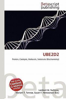 Ube2d2 (Paperback): Lambert M. Surhone, Mariam T. Tennoe, Susan F. Henssonow