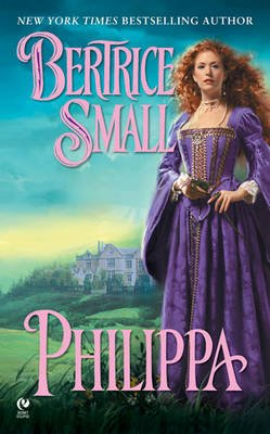 Philippa (Electronic book text): Bertrice Small