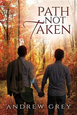 Path Not Taken (Electronic book text): Andrew Grey